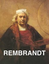 Rembrandt: Sein Leben - sein Werk