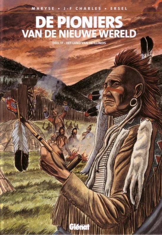 Pioniers van de nieuwe wereld 017 Land van de Illinois - Ersel   Fthsonline.com