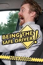 Being the Safe Driver!