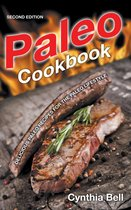 Paleo Cookbook [Second Edition]: Delicious Paleo Recipes for the Paleo Lifestyle