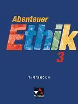 Abenteuer Ethik 3 Schülerband Thüringen
