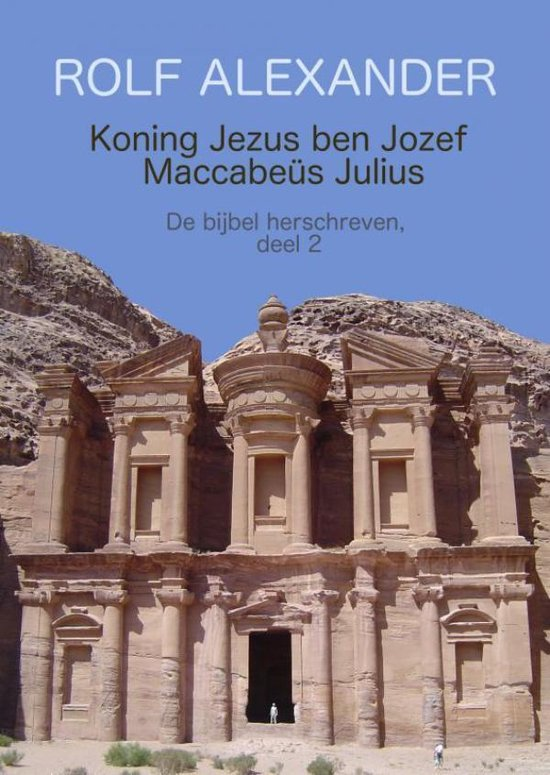 Koning Jezus ben Jozef Maccabeüs Julius - Rolf Alexander |