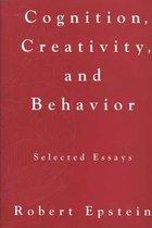 Boek cover Cognition, Creativity, and Behavior van Robert Epstein