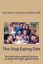 The Stop Eating Diet