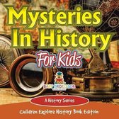 Mysteries In History For Kids