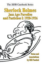 Sherlock Holmes Jazz Age Parodies and Pastiches I: 1920-1924