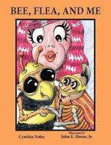 Bee, Flea, and Me