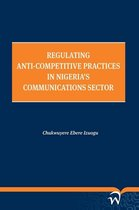 Regulating anti-competitive practices in Nigeria' communications sector