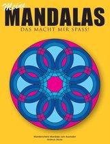 Meine Mandalas - Das macht mir Spass! - Wunderschoene Mandalas zum Ausmalen