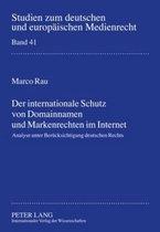 Der Internationale Schutz Von Domainnamen Und Markenrechten Im Internet
