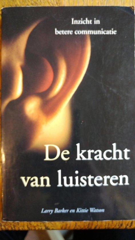 De Kracht Van Luisteren - Larry L. Barker  