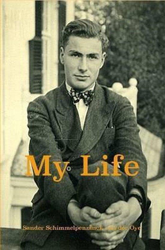 Boek cover My Life van Sander Schimmelpenninck van der  (Paperback)