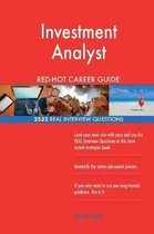 Investment Analyst Red-Hot Career Guide; 2532 Real Interview Questions
