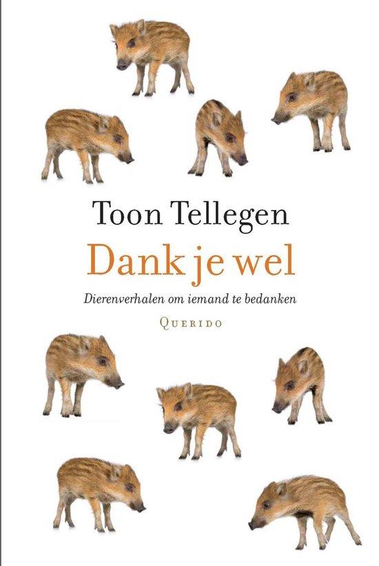 Boek cover Dank je wel van Toon Tellegen (Onbekend)