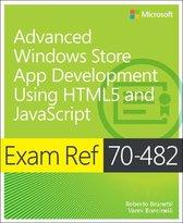 Advanced Windows Store App Development using HTML5 and JavaScript