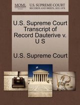 U.S. Supreme Court Transcript of Record Dauterive V. U S