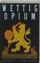 Wettig opium