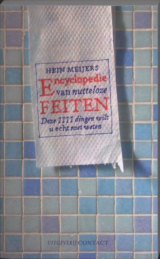 Encyclopedie Van Nutteloze Feiten - Hein Meijers   Fthsonline.com