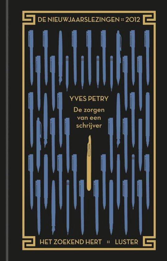 De zorgen van een schrijver - Yves Petry  