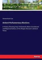 Antient Parliamentary Elections