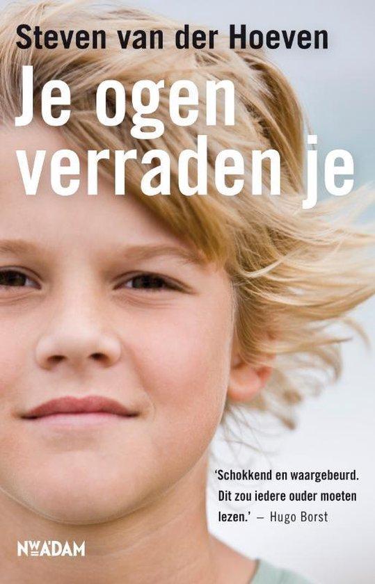 Je ogen verraden je - Steven van der Hoeven |