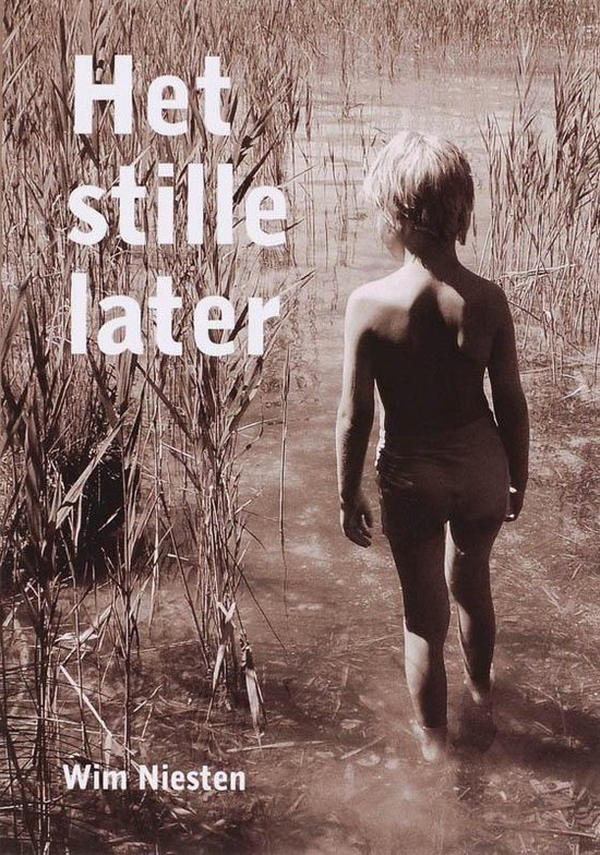 Het Stille Later - Wim Niesten |