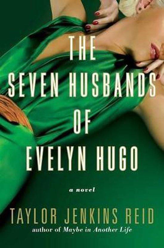 Boek cover The Seven Husbands of Evelyn Hugo van Taylor Jenkins Reid (Hardcover)
