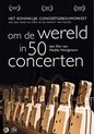 Om de Wereld in 50 Concerten