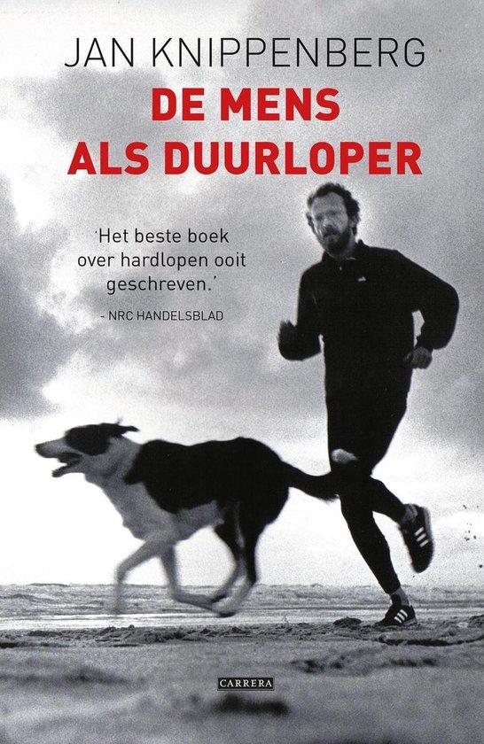 De mens als duurloper - Jan Knippenberg |