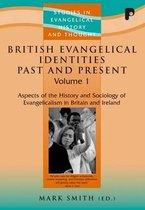 British Evangelical Identities Past and Present