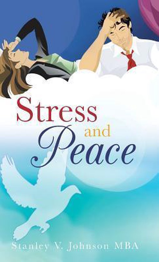Stress and Peace