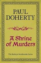 A Shrine of Murders (Kathryn Swinbrooke Mysteries, Book 1)