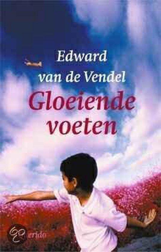 Gloeiende Voeten - Edward van de Vendel pdf epub