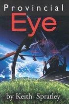 Provincial Eye