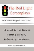 The Red Light Screenplays