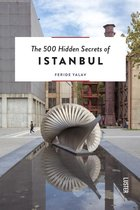 The 500 Hidden Secrets of Istanbul