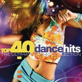 Top 40 - Dance Hits
