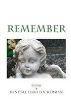 Boek cover Remember van Kendall Dana Lockerman