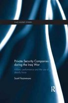 Private Security Companies during the Iraq War