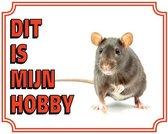 Ratten Waakbord - Dit is mijn hobby