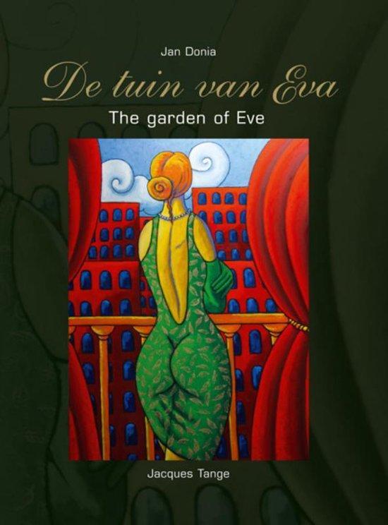 De Tuin Van Eva - The Garden Of Eve - Jan Donia |