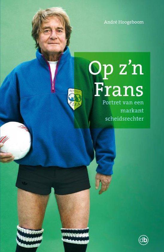 Op Z'N Frans - Andre Hoogeboom  