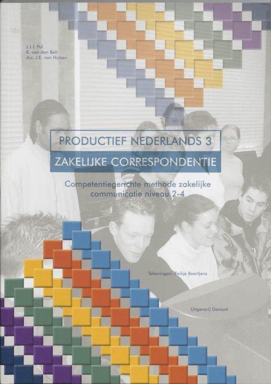 Boek cover Productief Nederlands 3 - Zakelijke Correspondentie van J.J.J. Pol (Paperback)