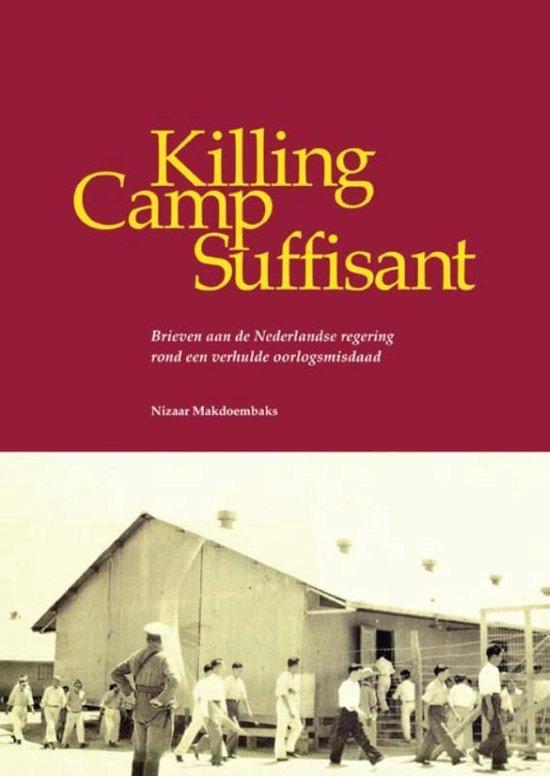 Killing Camp Suffisant - Nizaar Makdoembaks |