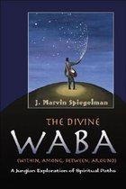 The Divine Waba: Within, Among, Between, Around