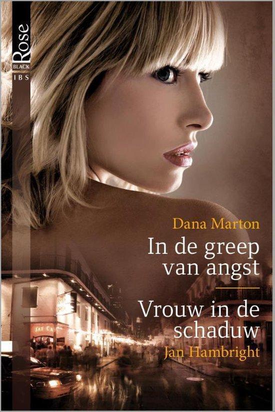 In de greep van angst / Vrouw in de schaduw, 2-in-1 - Dana Marton |