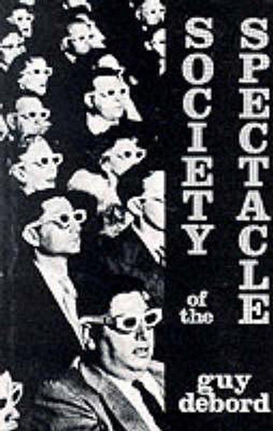 Boek cover Society of the Spectacle van Guy Debord (Paperback)