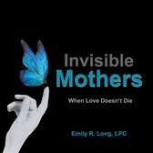 Omslag Invisible Mothers