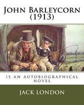 John Barleycorn (1913)