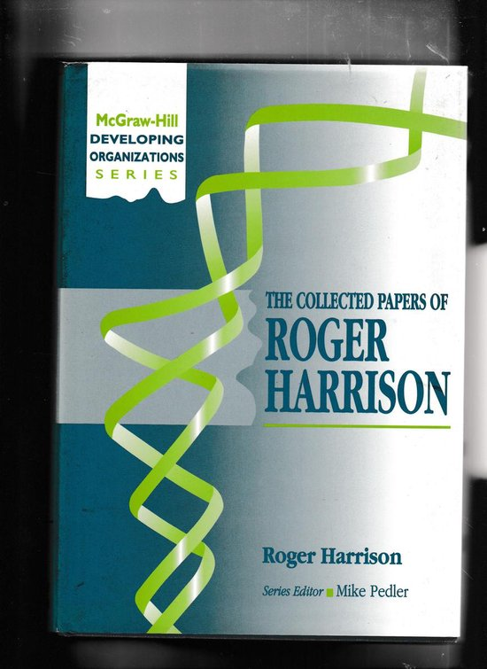 The Collected Papers of Roger Harrison